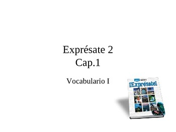 Expresate 2 Chapter 1 Vocabulary Terms w/Clip-Art