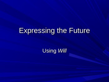 "Expressing the Future with ""Will"": Grammar for ESL Students"