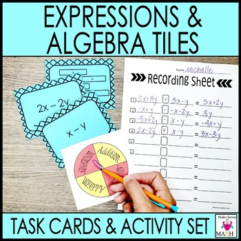 Algebraic Expressions and Algebra Tiles Task Cards and Act