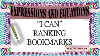 "Expressions and Equations- ""I Can""  Ranking Bookmarks"