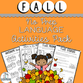 Fall Themed Language Activities Pack- No Prep for Speech T