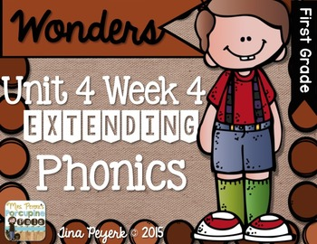 Extending Phonics with Wonders for First: Unit 4 Week 4