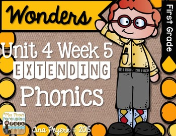 Extending Phonics with Wonders for First: Unit 4 Week 5