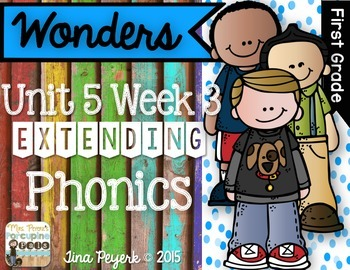 Extending Phonics with Wonders for First: Unit 5 Week 3