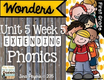 Extending Phonics with Wonders for First: Unit 5 Week 5