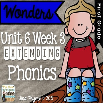 Extending Phonics with Wonders for First: Unit 6 Week 3