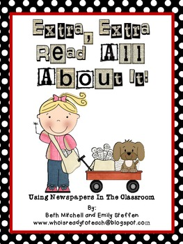 Extra, Extra, Read All About It! Newspapers Activities for