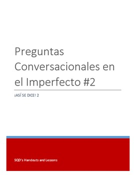 Extra Practice:  Conversation Questions Imperfect Tense #2