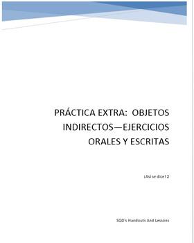 Práctica Extra:  Objetos Indirectos—Ejercicios Orales y Escritas