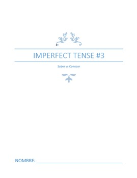 Extra Practice:  Imperfect Tense #3 Saber vs Conocer (Basic)