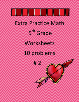 Extra Practice Math #2 5th Grade Math