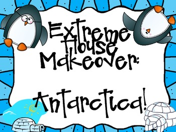 Extreme House Makeover: Creating an Insulated Home in Antarctica!