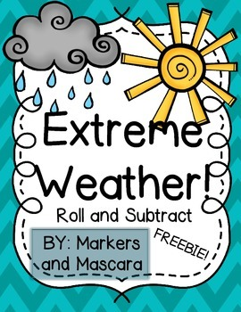Extreme Weather Roll and Subtract