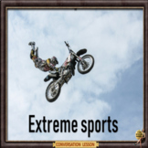 Extreme sport – There's a twist!  - ESL adult & kids conve