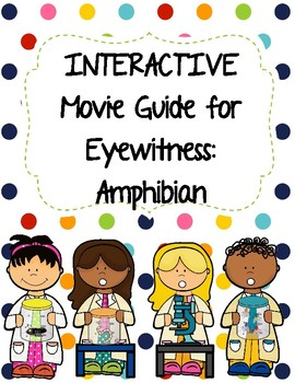 Eyewitness Video Series - AMPHIBIANS Video Worksheet (Movi