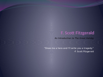 F. Scott Fitzgerald: An Introduction to The Great Gatsby