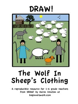 DRAW A FABLE! The Wolf In Sheep's Clothing