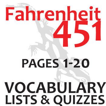 FAHRENHEIT 451 Vocabulary List and Quiz (30 words, pgs 1-20)