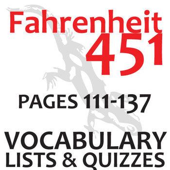 FAHRENHEIT 451 Vocabulary List and Quiz (30 words, pgs 111-137)