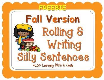 Silly Sentences FREEBIE Roll & Write Silly Sentences FALL EDITION