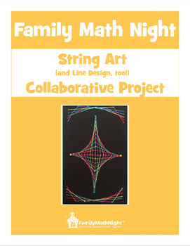 FAMILY MATH NIGHT:  String Art Collaborative Project