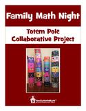 FAMILY MATH NIGHT:  Totem Pole