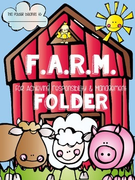 F.A.R.M. Folder {For Achieving Responsibility & Management