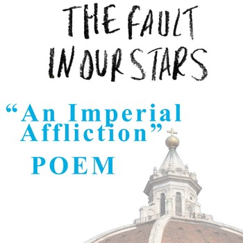 THE FAULT IN OUR STARS Poem - An Imperial Affliction - Cer