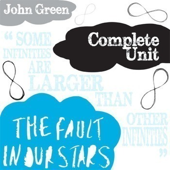THE FAULT IN OUR STARS Unit Novel Study (John Green) - Lit