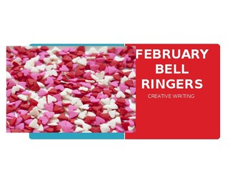 FEBRUARY BELL RINGERS with IMAGES / Creative Writing Prompts