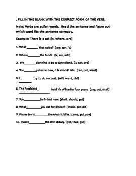 FILL IN THE BLANK WITH THE CORRECT FORM OF THE VERB for 4th Grade