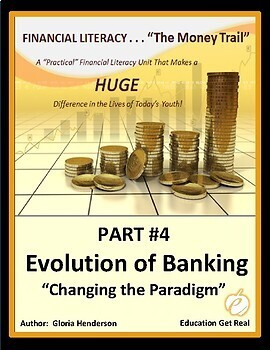 FINANCIAL LITERACY - The Money Trail - Part 4 - Evolution