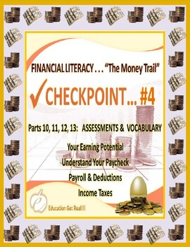FINANCIAL LITERACY - THE MONEY TRAIL - PARTS 10, 11, 12, 1