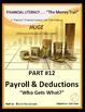 FINANCIAL LITERACY - The Money Trail Part 12 – Payroll&Ded