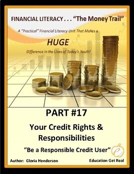 FINANCIAL LITERACY-The Money Trail- Part 17 -Your Credit R