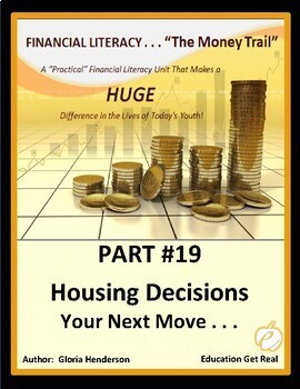 FINANCIAL LITERACY-TheMoneyTrail-Part 19-Housing Decisions