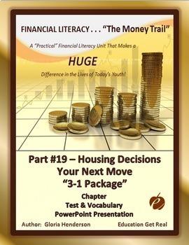 FINANCIAL LITERACY - The Money Trail Part 19 – Housing-Nex