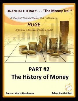 FINANCIAL LITERACY - The Money Trail - Part 2 - The Histor
