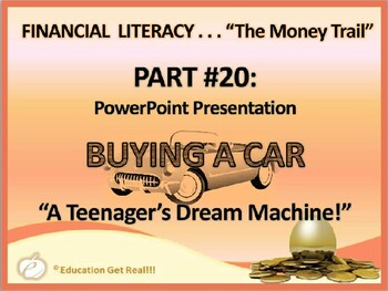 FINANCIAL LITERACY–The Money Trail–Part 20–Buying a Car-Te