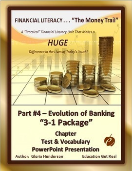 FINANCIAL LITERACY - The Money Trail-Part 4 –Evolution of