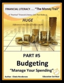 FINANCIAL LITERACY - The Money Trail - Part 5 - Budgeting,