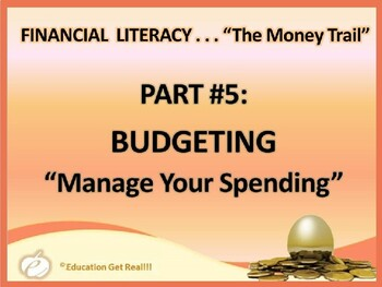 FINANCIAL LITERACY – The Money Trail – Part 5 – Budgeting