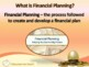 FINANCIAL LITERACY–The Money Trail – Part 9 - Financial Pl