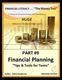 FINANCIAL LITERACY- The Money Trail - Part 9 - Financial P