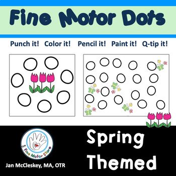 FINE MOTOR DOTS: 115 Spring Themed Eye-Hand Coordination A