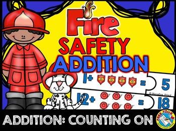 FIRE SAFETY ACTIVITIES: FIRE SAFETY MATH CENTER:ADDITION B