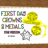 FIRST DAY CROWNS AND MEDALS EDITABLE STAR VERSION