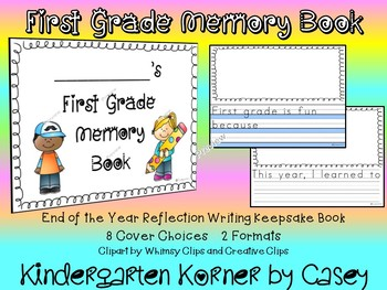 FIRST GRADE END OF YEAR MEMORY BOOK WRITING COMMON CORE