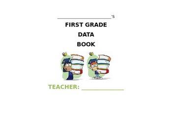 FIRST GRADE STUDENT DATA BOOK