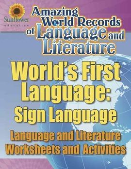 FIRST LANGUAGE: SIGN LANGUAGE—Language and Literature Work